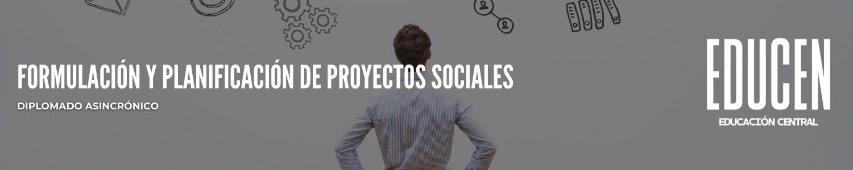 Formulación y Planificación de Proyectos Sociales